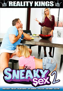 Sneaky Sex #2 – Reality Kings