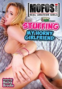 Stuffing My Horny Girlfriend – MOFOS