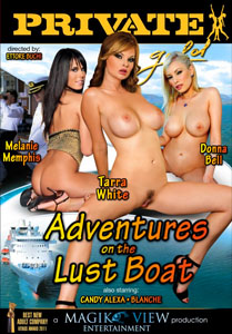 Adventures On The Lust Boat – Private