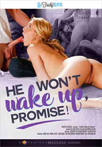 He Won't Wake Up, Promise! – Fantasy Massage