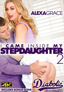 I Came Inside My Stepdaughter #2 – Diabolic Video