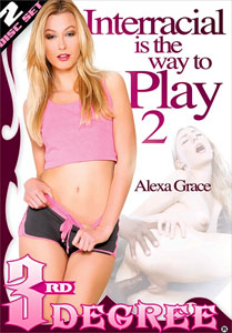 Interracial Is The Way To Play #2 – Third Degree
