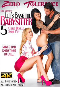 Let's Bang The Babysitter #5 – Zero Tolerance