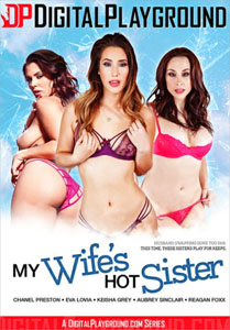 My Wife's Hot Sister – Digital Playground