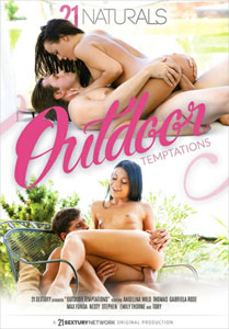 Outdoor Temptations – 21 Sextury