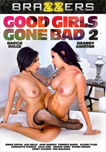 Good Girls Gone Bad #2 – Brazzers