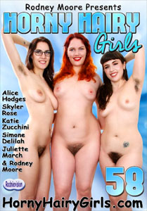 Horny Hairy Girls 58 – Rodney Moore