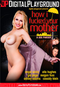 How I Fucked Your Mother – Digital Playground