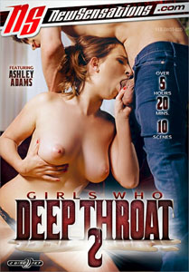 Girls Who Deep Throat #2 – New Sensations