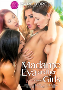 Madame Eva And Her Girls – Marc Dorcel