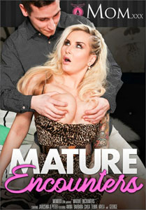 Mature Encounters – Mom.xxx
