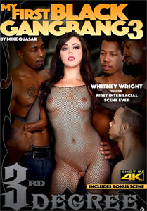 My First Black Gang Bang #3 – Third Degree
