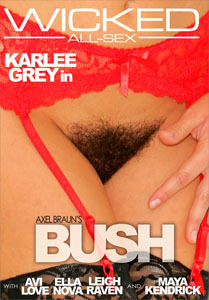 Axel Braun's Bush – Wicked Pictures
