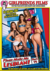 Please Make Me Lesbian #14 – Girlfriends Films
