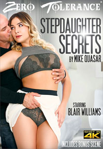 Stepdaughter Secrets – Zero Tolerance