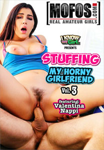 Stuffing My Horny Girlfriend #3 – MOFOS