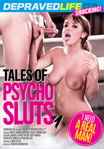 Tales of Psycho Sluts #1 – Depraved Life