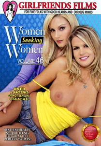 Women Seeking Women #46 – Girlfriends Films