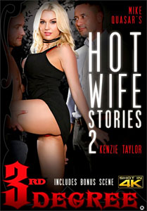 Hot Wife Stories #2 – Third Degree