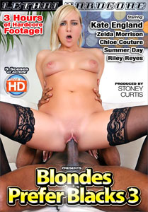 Blondes Prefer Blacks #3 – Lethal Hardcore