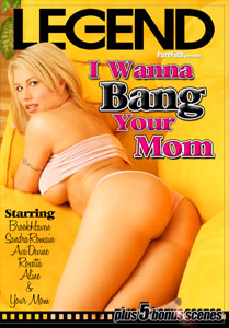 I Wanna Bang Your Mom – Pure Filth