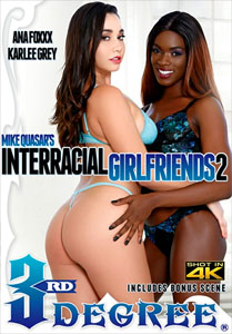 Interracial Girlfriends #2 – Third Degree