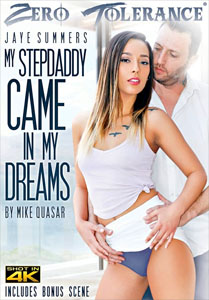 My Stepdaddy Came In My Dreams – Zero Tolerance