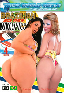 Brazilian Big Ass Olympics – Third World Media