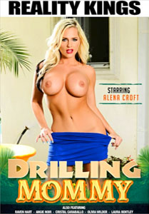 Drilling Mommy – Reality Kings