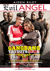 Interracial Gangbang Tryouts #1 – Evil Angel