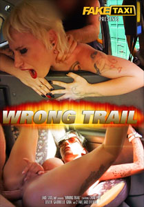 Wrong Trail – Fake Taxi