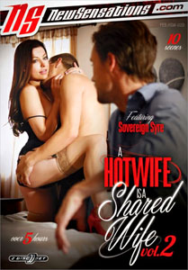 A Hotwife Is A Shared Wife #2 – New Sensations