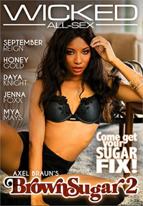 Axel Braun's Brown Sugar #2 – Wicked Pictures