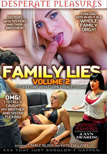 Family Lies #2 – Desperate Pleasures