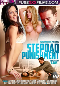 Stepdad Punishment – Pure XXX Films