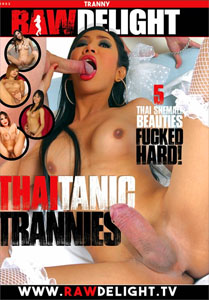 Thaitanic Trannies – Raw Delight