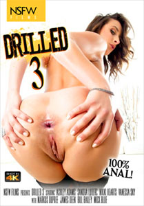 Drilled #3 – NSFW Films