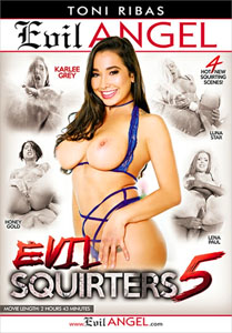 Evil Squirters #5 – Evil Angel