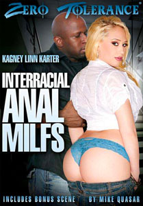 Interracial Anal MILFs – Zero Tolerance