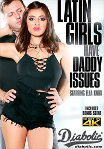 Latin Girls Have Daddy Issues – Diabolic Video