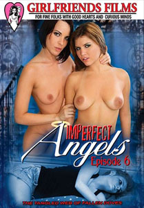Imperfect Angels: Episode #6 – Girlfriends Films