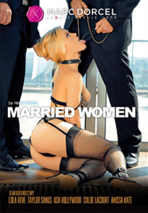Married Women – Marc Dorcel
