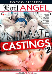 Rocco's Intimate Castings #2 – Evil Angel