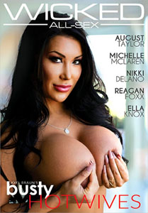 Axel Braun's Busty Hotwives – Wicked Pictures