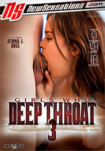 Girls Who Deep Throat #3 – New Sensations