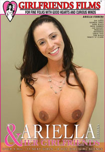 Ariella Ferrera & Her Girlfriends – Girlfriends Films