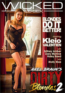 Axel Braun's Dirty Blondes #2 – Wicked Pictures