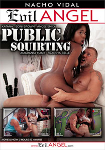 Public Squirting – Evil Angel