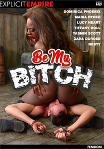 Be My Bitch – Explicit Empire