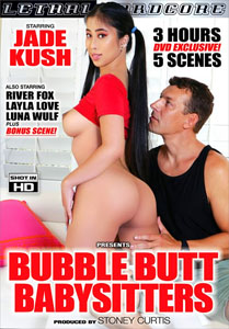 Bubble Butt Babysitters – Lethal Hardcore
